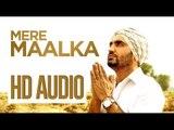 Ravinder Grewal   Mere Maalka   HD AUDIO   Brand New Punjabi Song 2014
