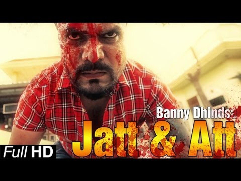 New Punjabi Songs 2015 | Jatt & Att | Banny Dhindsa | Latest Punjabi Song 2015 | Punjabi Songs