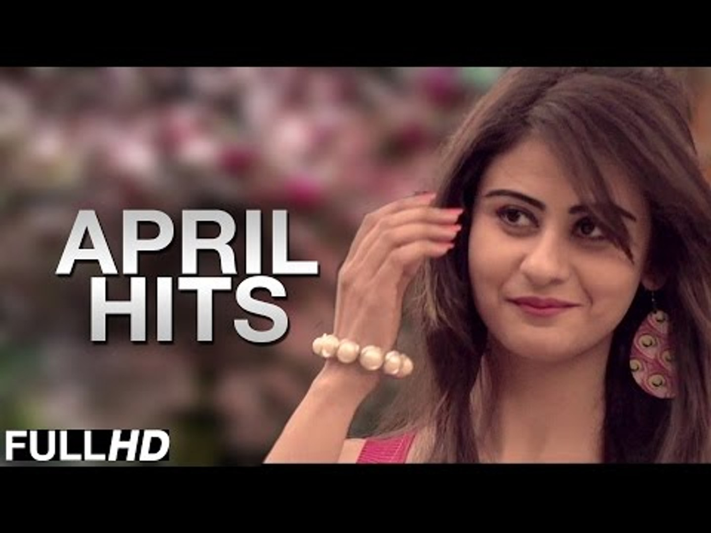 Non Stop April Hits 2015 | Video Jukebox | New Punjabi Songs 2015 | Latest Punjabi Hits 2015