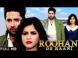 New Punjabi Songs 2015   ROOHAN DE HAANI   MANPREET MAAN feat. SACHIN AHUJA   Punjabi Songs 2015