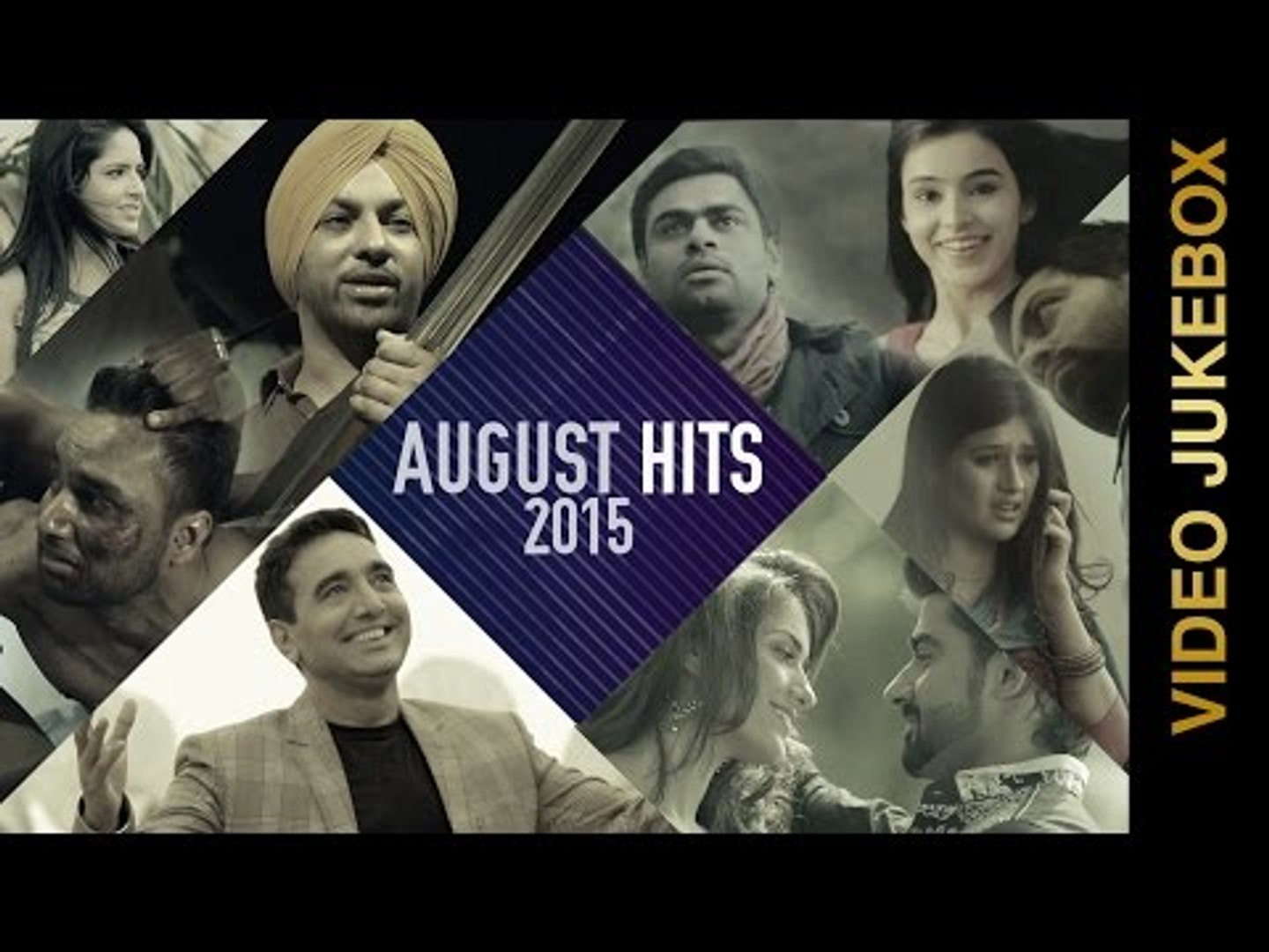 Non Stop Hits of August 2015 | Video Jukebox | New Punjabi Songs 2015 | Latest Punjabi Hits 2015