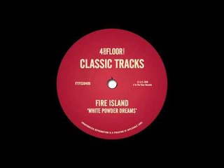 Fire island - 'White Powder Dreams (Funky Green Dub)'