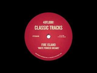 Fire Island - 'White Powder Dreams (Murk's DJ Mix)'