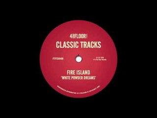 Fire Island - 'White Powder Dreams (The Hot 'N' Spycy Mix)'