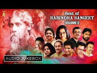 Best of Rabindra Sangeet   Top 10 Bengali Hit Songs   VOL - 2   AUDIO JUKEBOX   Bhavna Records