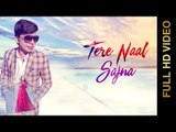 TERE NAAL SAJNA  (FULL VIDEO ) | MANISH PANDEY | NEW PUNJABI SONG 2018 | AMAR AUDIO