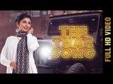THE THAR SONG (FULL VIDEO)   JASWINDER BRAR ft. SACHIN AHUJA   New Punjabi Songs 2018   AMAR AUDIO