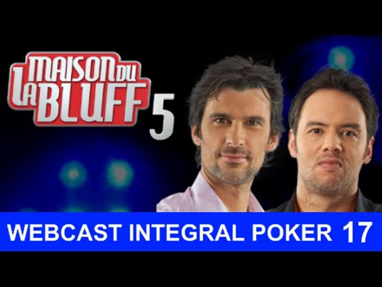 Replay Web - Jour 17 - Intégral Poker - La Maison du Bluf