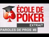 2.4 Pow Wow - Les Pros parlent de leur vie sans poker - Cours de poker