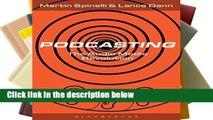 Popular Podcasting: The Audio Media Revolution