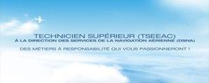 Le métier de Technicien supérieur des études et de l'exploitation de l'aviation civile