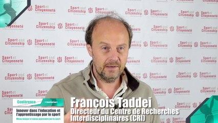 Colloque : Innover dans l'éducation et l'apprentissage par le sport - François Taddei