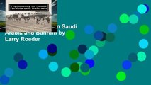 [P.D.F] Diplomacy in Saudi Arabia and Bahrain by Larry Roeder