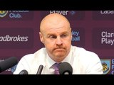 Burnley 1-3 Liverpool - Sean Dyche Full Post Match Press Conference - Premier League