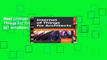 Best product  Internet of Things for Architects: Architecting IoT solutions by implementing