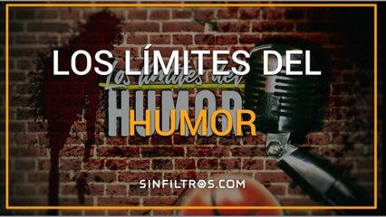 Los límites del humor | Sinfiltros.com