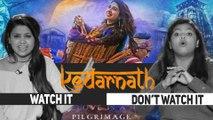 Kedarnath | Watch It Or Not Watch It | Sushant Singh Rajput | Sara Ali Khan | Abhishek Kapoor |