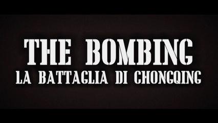 The Bombing - La Battaglia di Chongqing (2018) gratis italiano