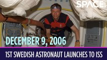 OTD in Space - Dec. 9: First Swedish Astronaut Launches to the Space Station