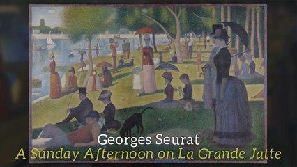 Georges Seurat - A Sunday Afternoon on La Grande Jatte