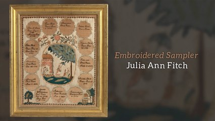 Julia Ann Fitch - Embroidered Sampler
