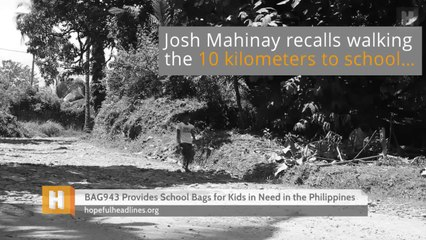 BAG943 Provides School Bags for Kids in Need in the Philippines