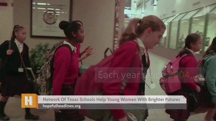 Network Of Texas Schools Help Young Women With Brighter Futures