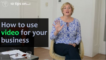 DEF 10 tips on - Episode 1 - How to use video for your business