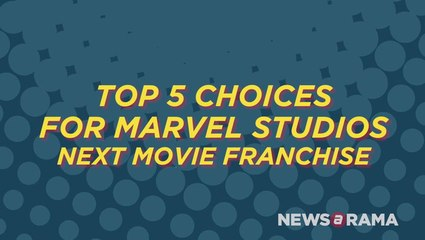 Top 5 Choices for Marvel Studios Next Movie Franchise