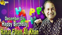 09th Dec Rahat Fateh Ali Khan Birthday