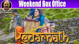 Weekend Box Office | Kedarnath | Sushant Singh Rajput | Sara Ali Khan | Abhishek Kapoor |
