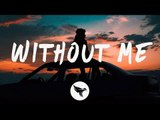 Halsey - Without Me (Lyrics) Illenium Remix