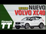 Volvo XC40 | Review del nuevo SUV compacto de Volvo