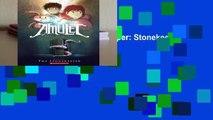 [P.D.F] Amulet: the stonekeeper: Stonekeeper Bk. 1 by Kazu Kibuishi