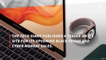 Apple Teases Its Black Friday And Cyber Monday Deals