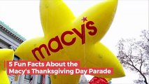 5 Fun Facts About Macy's Thanksgiving Day Parade