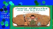 D.O.W.N.L.O.A.D [P.D.F] Jamie O Rourke and the Big Potato: An Irish Folktale by Tomie dePaola