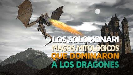 Los Solomonari   Magos mitológicos que dominaron a los dragones
