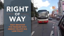 [Right of Way] Risky behavior: The problem with MMDA's yellow bus lane policy