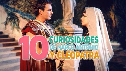 Marco Antonio y Cleopatra | 10 curiosidades de su trágico amor ❤️