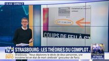 Après l'attaque à Strasbourg, les théories du complot se multiplient