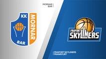Mornar Bar - Fraport Skyliners Frankfurt Highlights | 7DAYS EuroCup, RS Round 9