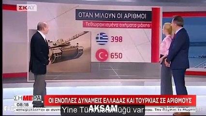 Türk ve Yunan kuvvetlerini karşılaştıran Yunan televizyonu hüsrana uğradı