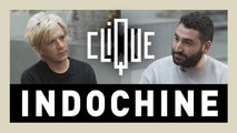 Clique x Indochine