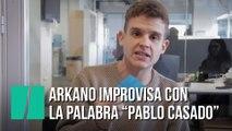 """Arkano improvisa con la palabra """"Pablo Casado"""""""