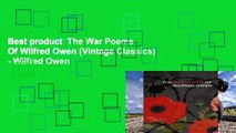 Best product  The War Poems Of Wilfred Owen (Vintage Classics) - Wilfred Owen