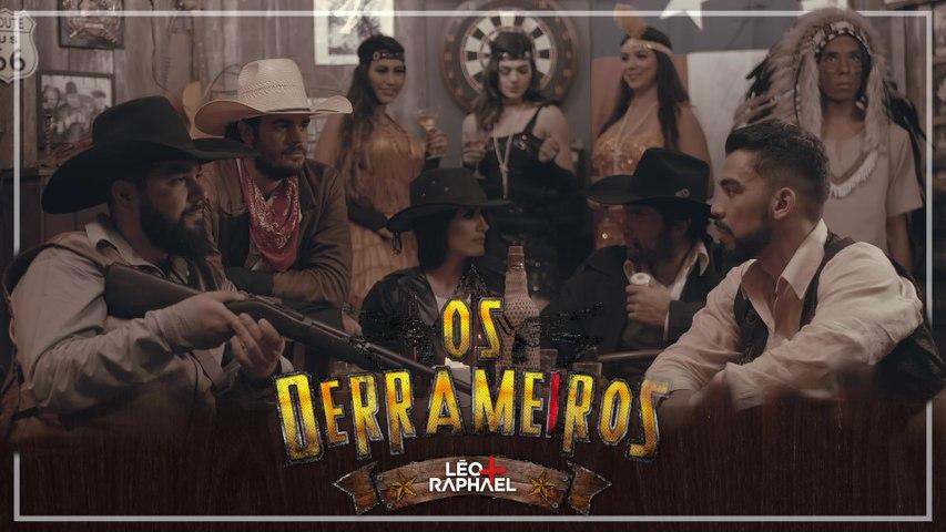 Léo & Raphael - Os Derrameiros