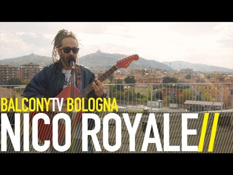NICO ROYALE - BOLOGNA (BalconyTV)