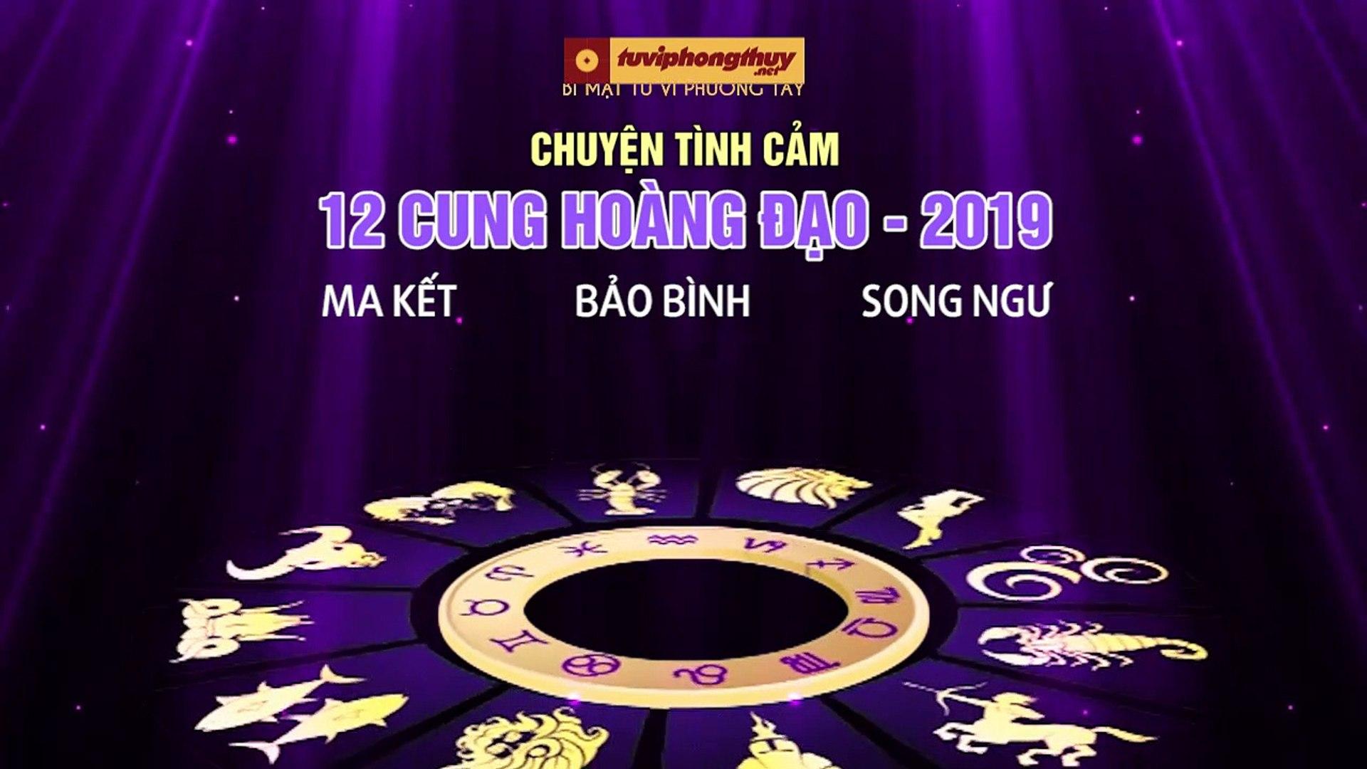 MS Chuyện tình cảm của 12 cung hoàng đạo trong năm 2019 - Ma Kết, Bảo Bình, Song Ngư