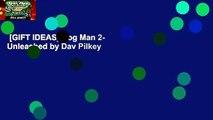 [GIFT IDEAS] Dog Man 2- Unleashed by Dav Pilkey